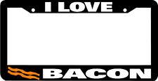 I LOVE BACON License Plate Frame