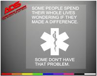 EMT PHRASE Car Sticker Window Vinyl Decal Funny Medical Nurse Ems Truck  #142
