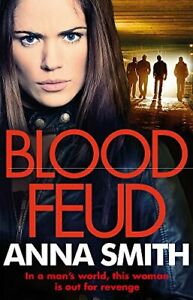 Blood Feud: The gritty fast-paced gangster thriller thats got readers gripped! (