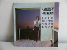 SMOKEY ROBINSON Hold on to your love ZB40553