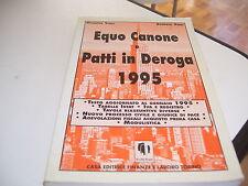 LIBRO EQUO CANONE E PATTI IN DEROGA 1995 FINANZE E LAVORO TORINO VINCI GIUSEPPE