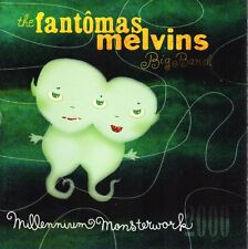 THE FANTOMAS MELVINS BIG BAND - MILLENNIUM MONSTERWORK 2000 CD 18 TRACKS 2002
