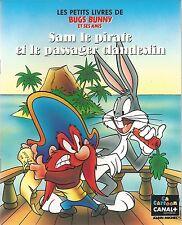 Bugs Bunny, Sam le Pirate et le passager clandestin - LP
