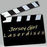 Jersey Girl Laserdiscs