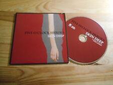 CD Indie Five O 'Clock Heroes-Skin Deep (1) canzone PROMO Glaze Rec/PIAS CB
