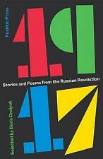 1917 STORIES & POEMS FROM THE RUSSIAN REVOLUTION / BORIS DRALYUK9781782272144