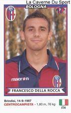 DELLA ROCCA ITALIA BOLOGNA.FC RARE UPDATE STICKER CALCIATORI 2011 PANINI