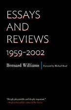 Essays and Reviews: 1959-2002 by Bernard Williams (Hardback, 2014)
