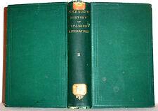 1872 History of SPANISH Literature  Cervantes  Lope De Vega etc. 1500's Spain