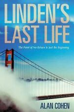 Linden's Last Life: The Point of No Return Is Just the Beginning by Cohen, Alan