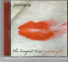 (FR505) Joint Pop, The Longest Kiss Goodnight - 2010 CD