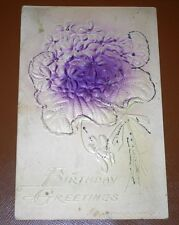 1907 BIRTHDAY GREETINGS EMBOSSED FLOWER VINTAGE POSTCARD BENJAMIN FRANKLIN STAMP