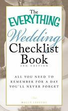 The Everything Wedding Checklist Book: All you need to remember for a day youll