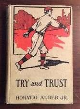 Try And Trust (Undated, Hardcover) Horatio Alger Jr PreOwnedook.com