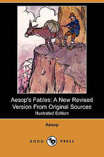 Aesop's Fables: A New Revised Version from Original Sources (Illustrated Edition