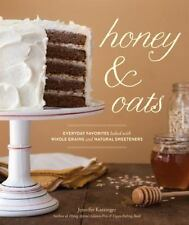 Honey & Oats: Everyday Favorites Baked with Whole Grains and Natural-ExLibrary