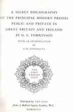 A Select Bibliography of the Principal Modern Presses, Public and Private, in Gr