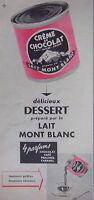 PUBLICITÉ 1956 CRÈME MONT BLANC DÉLICIEUX DESSERT 4 PARFUMS TOUJOURS PRÊTES