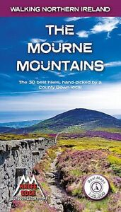 The Mourne Mountains The 30 best hikes, handpicked by a County Down local