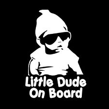 "LITTLE DUDE ON BOARD (7"" White) Vinyl Decal Window Sticker"