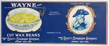 Vintage Wayne Brand Cut Wax Beans Label Packed by Edgett-Burnham Co