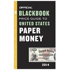 The Official Blackbook Price Guide to United States Paper Money 2014-ExLibrary