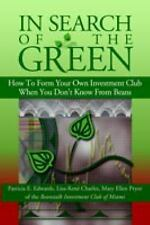 In Search of the Green : How to form your own Investment Club when you donâ¿t...