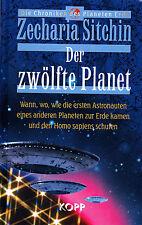 DER ZWÖLFTE PLANET - Das 1. Buch von Zecharia Sitchin - KOPP VERLAG - NEU