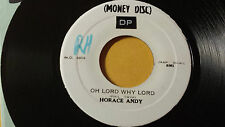 """Horace Andy - Oh Lord Why Lord Killer /Reggae 45"""" on Money Disc"""