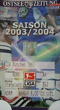 TICKET 2003/04 FC Hansa Rostock - 1860 München