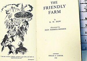 Vintage 1946 The Friendly Farm Hardback Book by R.W.How - Hollis & Carter London