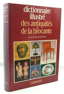 Dictionnaire illustré des antiquités et de la brocante - Larousse - 1985 - TBE