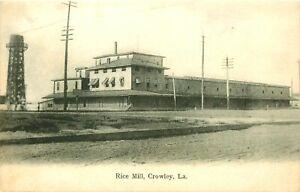 RICE MILL, 1908, CROWLEY, LOUISIANA, VINTAGE POSTCARD