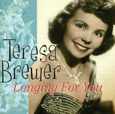Teresa Brewer - Longing for You [New CD]