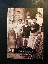 Mémoires en images Bordeaux Jacques Clémens 1998