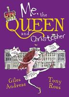 Me, the Queen and Christopher Giles Andreae Tony Ross Paperback Book