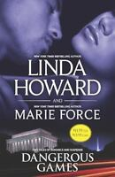 Dangerous Games : Come Lie with Me; Fatal Justice by Linda Howard; Marie Force
