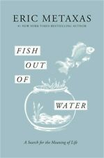 Fish Out of Water: A Search for the Meaning of Life (Hardback or Cased Book)