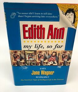 SIGNED - Edith Ann My Life So Far Lily Tomlin Jane Wagner - 1st Edition 1994