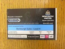 01/04/2012 Ticket: Newcastle United v Liverpool [Bamburgh Suite Season 2011/2012