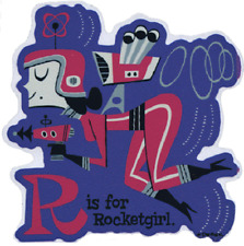 R Is For Rocketgirl Decal STICKER Ray Gun Space Girl Derek Yaniger DY51