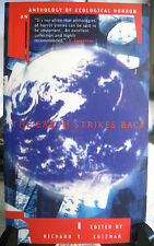 The Earth Strikes Back : New Tales of Ecological Horror Paperback 1996