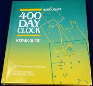 G18.  BOOK HOROLOVAR 400 DAY CLOCK REPAIR GUIDE BY CHARLES TERWILLIGER, TENTH ED