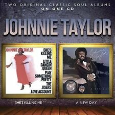 Johnnie Taylor - Shes Killing Me  A New Day [CD]