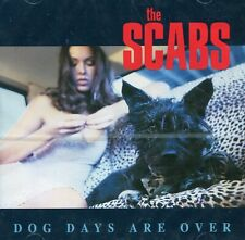 The Scabs :  Dog Days Are Over (CD)