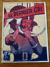 * LE DERNIER CRI * #5 1994 24pg BOOK Rare ! ~ Ray Rohr Cosmic Artifacts Estate
