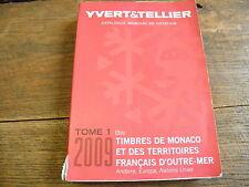 Yvert et Tellier catalogue mondial de cotation tome 1 bis 2009