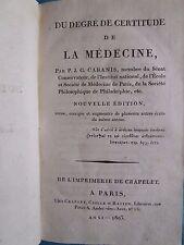 CABANIS : DU DEGRE DE CERTITUDE DE LA MEDECINE (hôpitaux, guillotine), 1803.