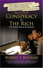 Rich Dads Conspiracy of the Rich: The 8 New Rules
