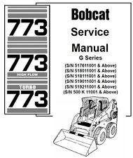 Bobcat 773, 773 High Flow, 773 Turbo, G series Service Repair Manual on CD